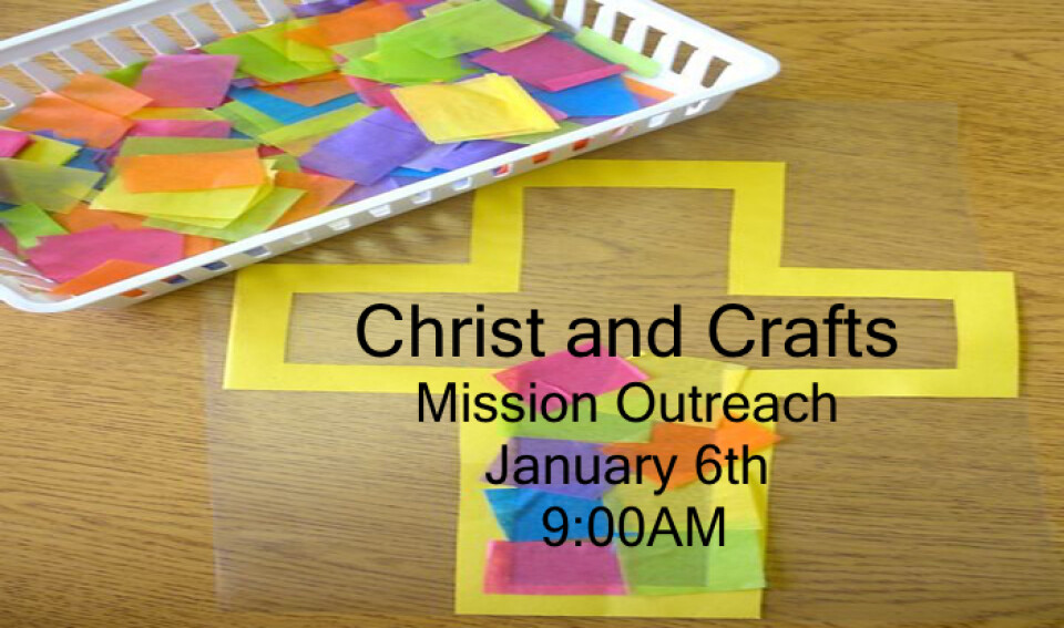 Christ and Crafts 9 AM