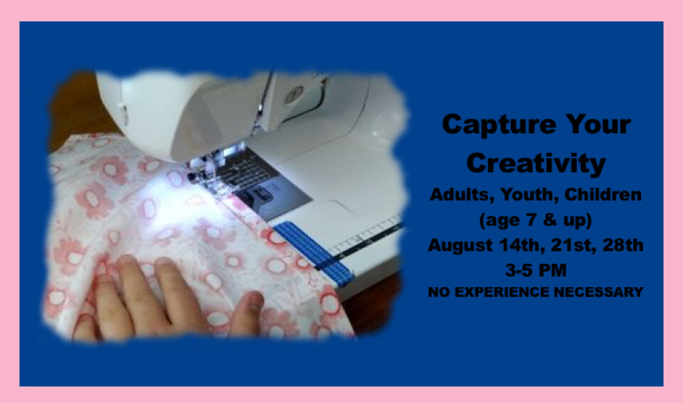 Capture Your Creativity for Adults and Children 3PM-5PM