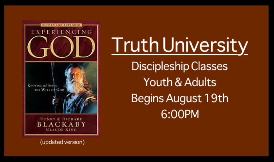 Truth University Begins 6PM