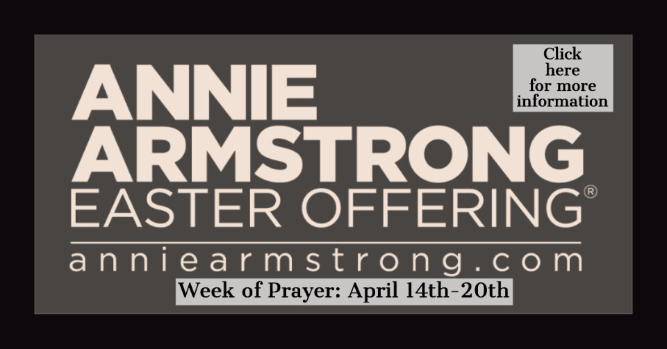 Annie Armstrong Easter Offering and week of prayer