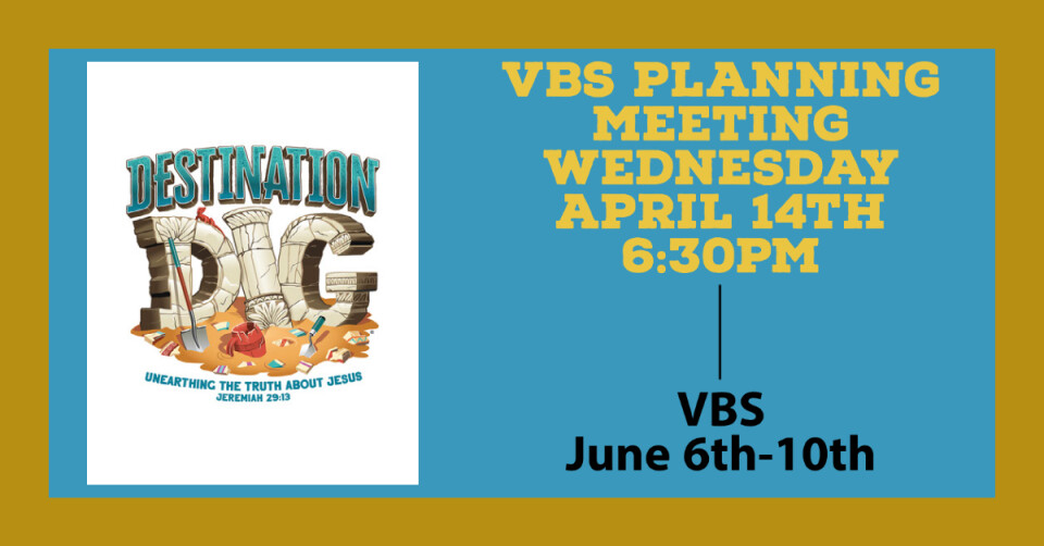 VBS Planning Meeting 6:30PM