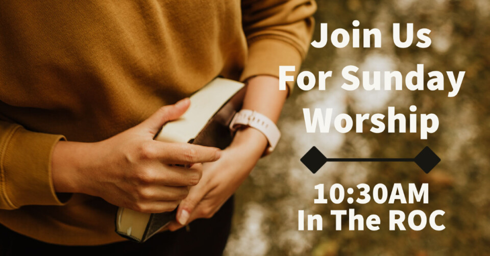 10:30 AM On Campus Worship in the ROC