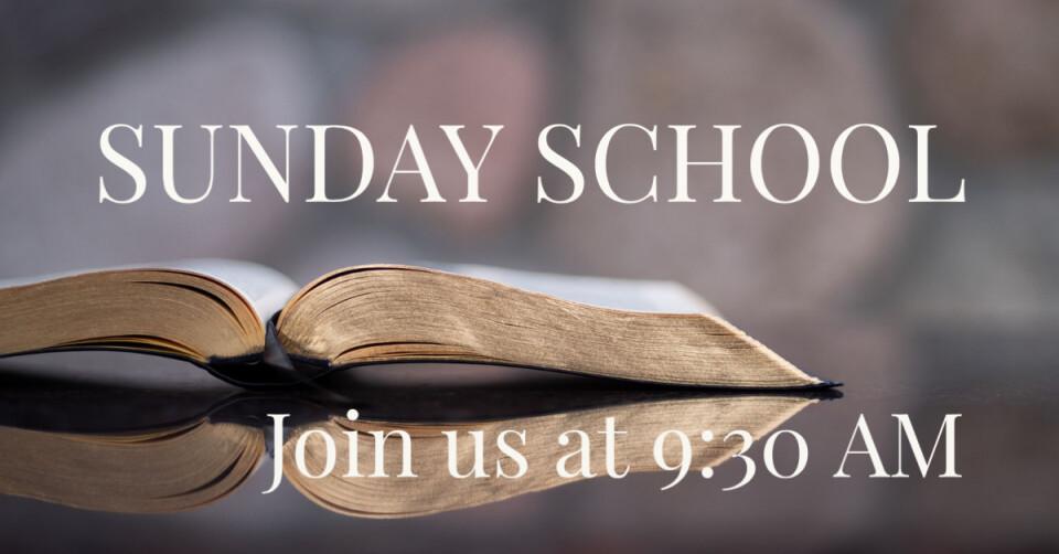 Sunday School 9:30AM